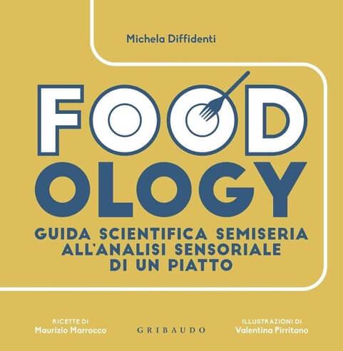 Foodology di Michela Diffidenti