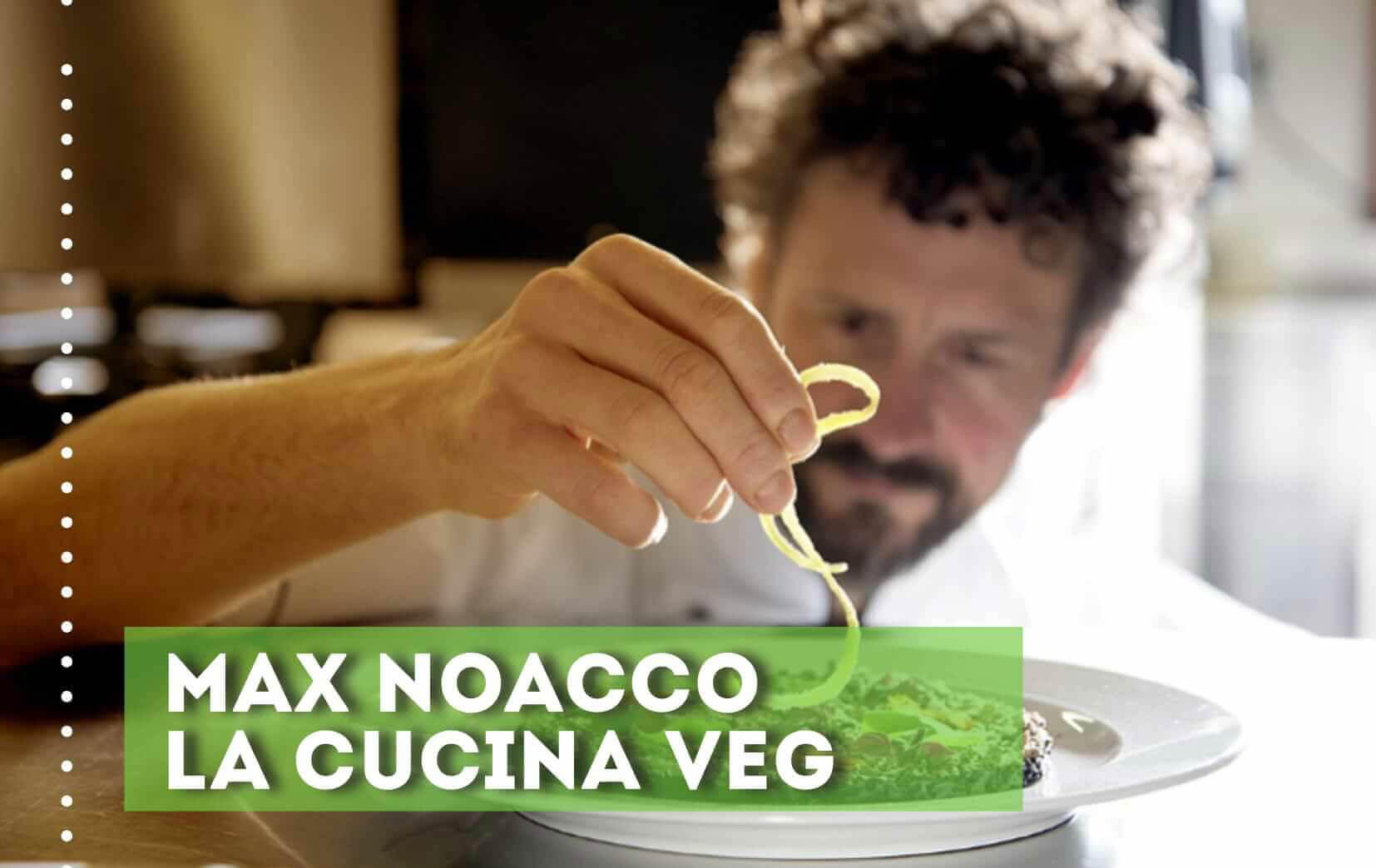 Max Noacco la cucina veg