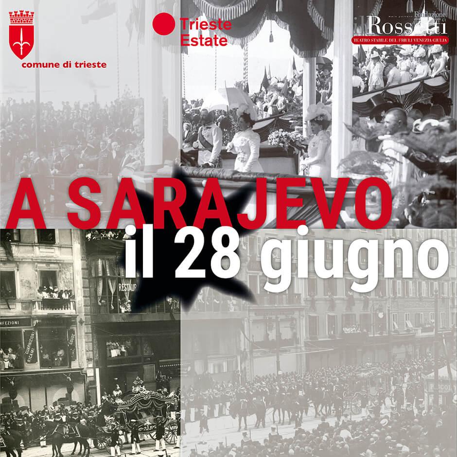 """""""A Sarajevo il 28 giugno"""""""