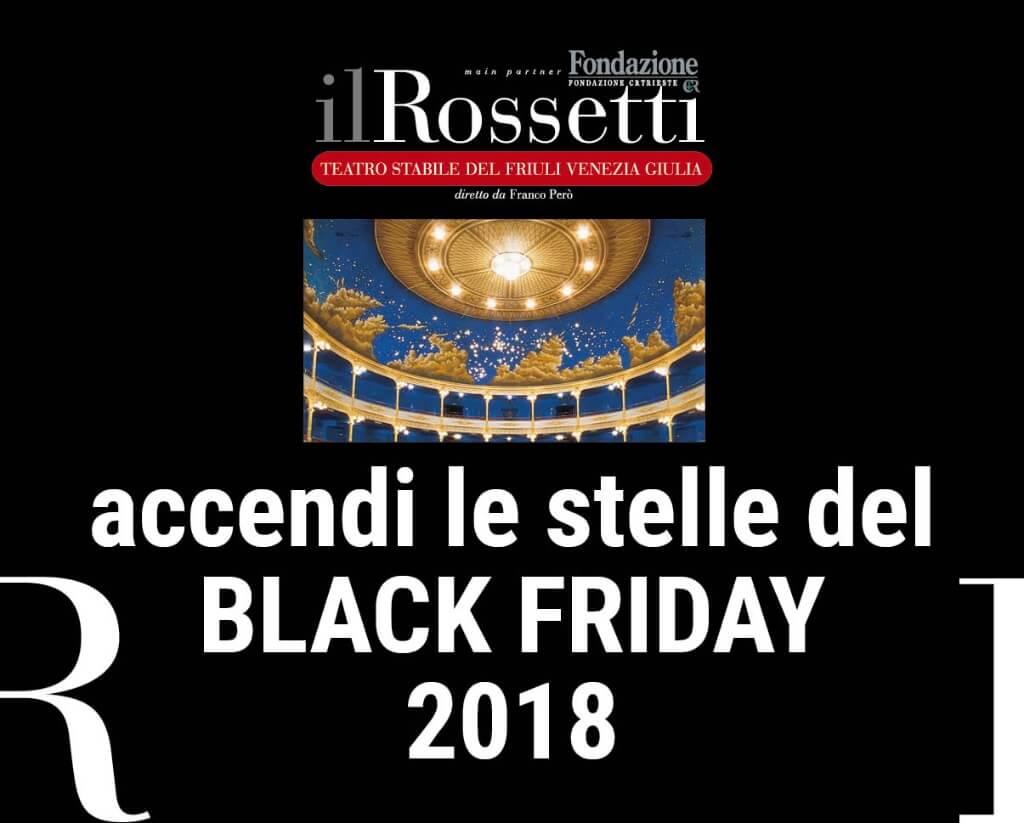 Black Friday Promo: scopri le offerte su spettacoli e abbonamenti, acquistabili dalle 18 di oggi fino alle 9 di sabato 24 novembre