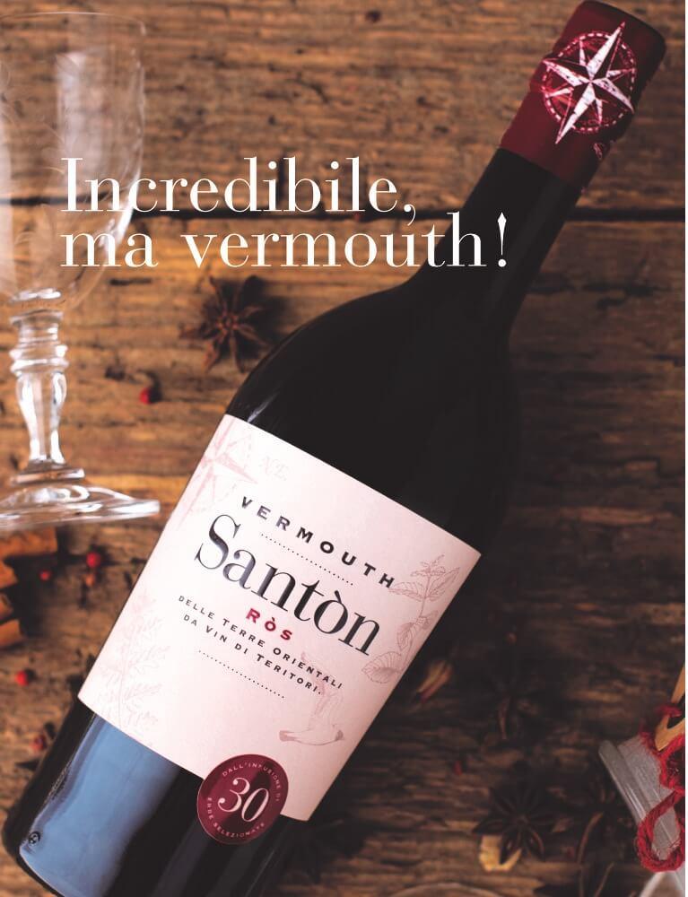 Santòn Ròs: Incredibile, ma vermouth!