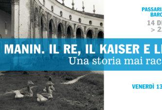 Villa Manin. Il Re, il Kaiser e le Oche.