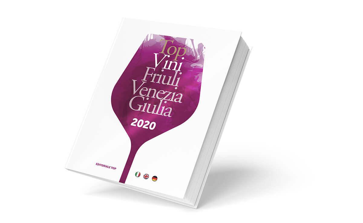 Guida Top Vini Friuli Venezia Giulia: giovedì in edicola